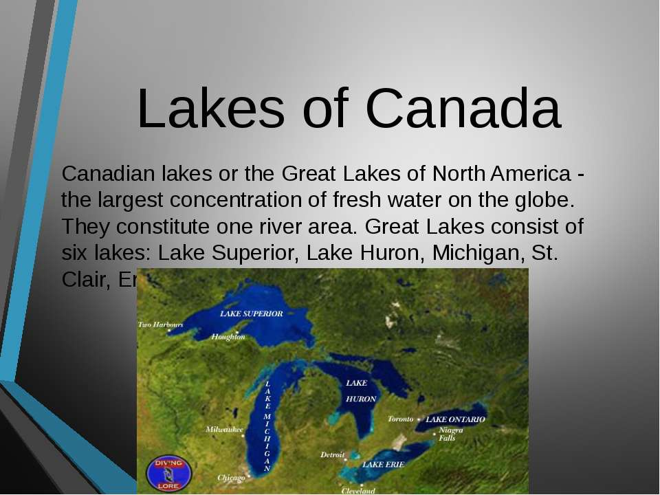 Lakes of Canada Canadian lakes or the Great Lakes of North America - the larg...
