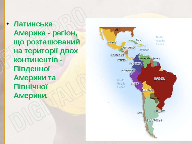 Латинська Америка - регіон, що розташований на території двох континентів - П...