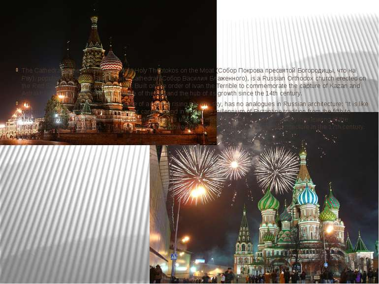 Saint Basil's Cathedral The Cathedral of the Protection of Most Holy Theotoko...