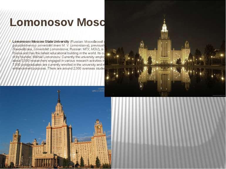 Lomonosov Moscow State University Lomonosov Moscow State University(Russian:...