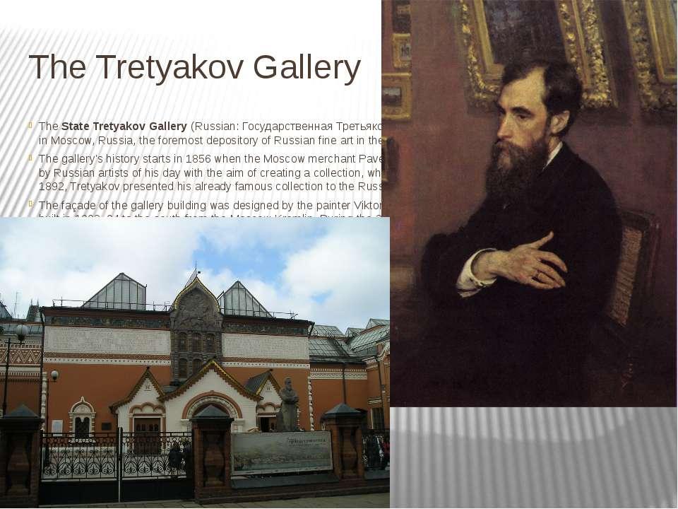 The Tretyakov Gallery TheState Tretyakov Gallery(Russian:Государственная Т...