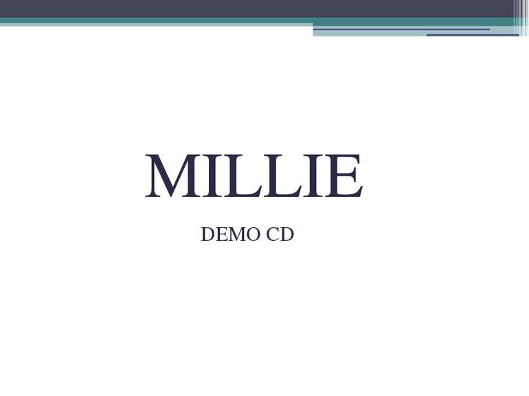 MILLIE DEMO CD