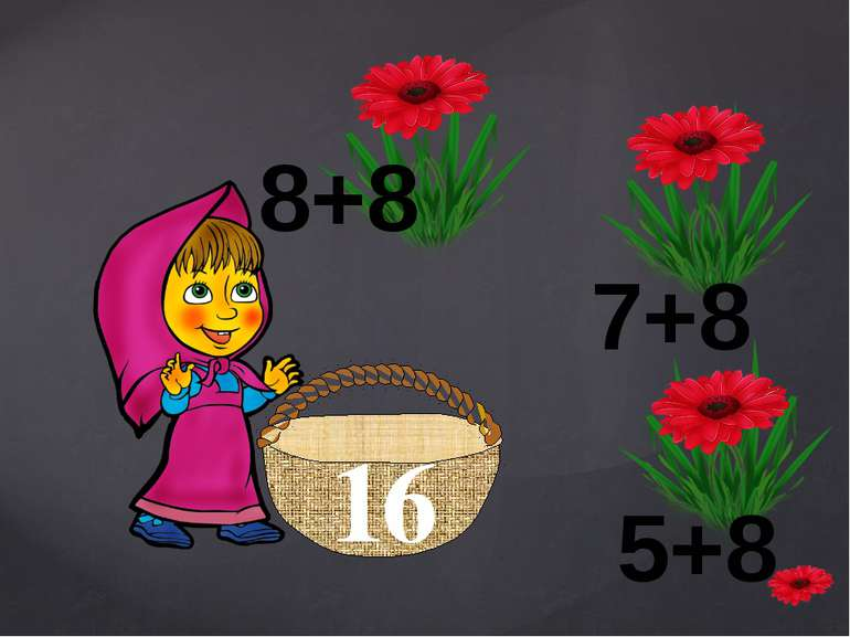 16 5+8 8+8 7+8 {