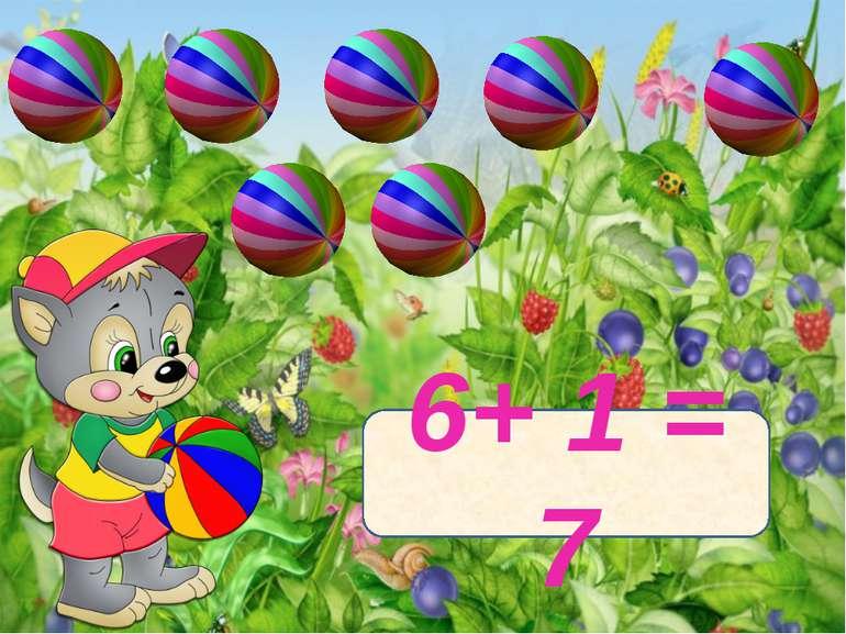 6+ 1 = 7