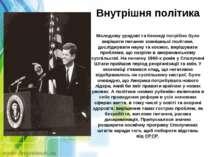 Внутрішня політика Молодому урядові та Кеннеді потрібно було вирішити питання...