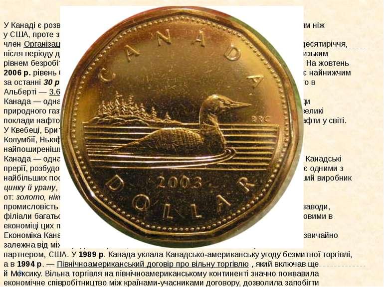 Економіка Канади У Канаді є розвинена ринкова економіка з дещо більшим урядов...