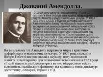 Джованні Амендолла. З 1919 року депутат парламенту. Після 1-ї світової війни ...