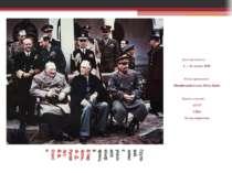 Груповий знімок учасників конференції: В.Черчілль, Ф. Д. Рузвельт, Й. В. Стал...