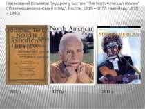 """і заснований Вільямом Тюдором у Бостоні """"The North American Review"""" (""""Північн..."""