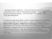 "…філадельфійські видання – ""American Review and Literary Journal"" (""Американс..."