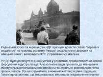 """Радянський Союз та керівництво НДР прагнули довести світові """"переваги соціалі..."""