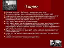 Підсумки Кінцева мета операції « Барбаросса » залишилася недостигнутою . Осно...