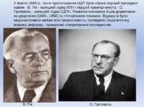 У жовтні 1949 р., після проголошення НДР, були обрані перший президент країни...