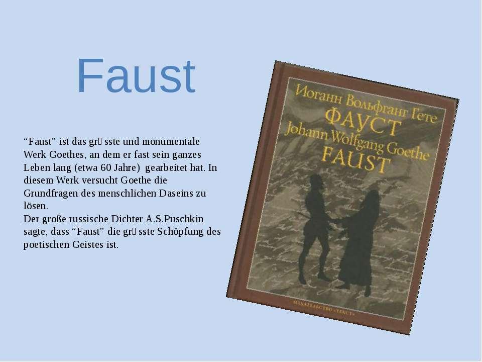 """Faust """"Faust"""" ist das grӧsste und monumentale Werk Goethes, an dem er fast se..."""
