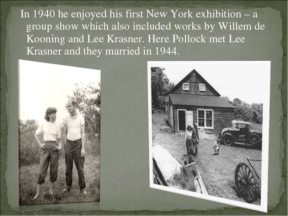In 1940 he enjoyed his first New York exhibition – a group show which also in...