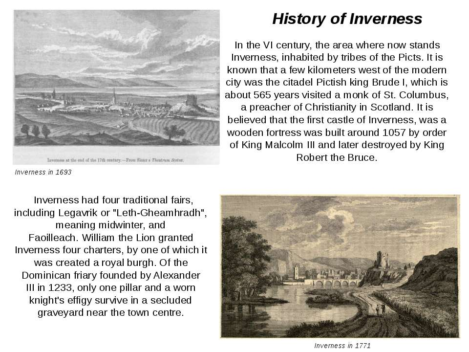 Inverness in 1771 Inverness in 1693 History of Inverness In the VI century, t...