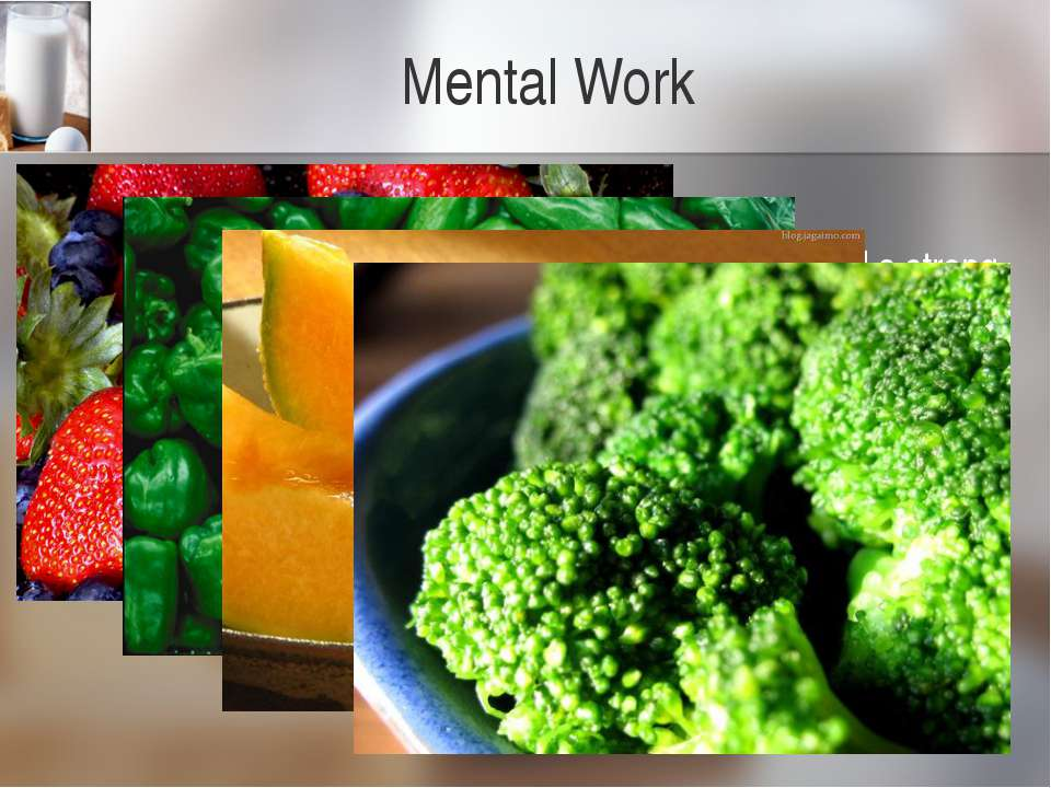 Mental Work Vitamin C Vitamin Chelps the body maintain healthy tissues and a...