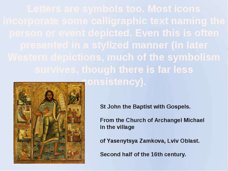 Letters are symbols too. Most icons incorporate some calligraphic text naming...
