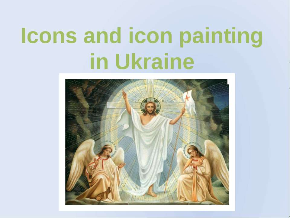 Icons and icon painting in Ukraine