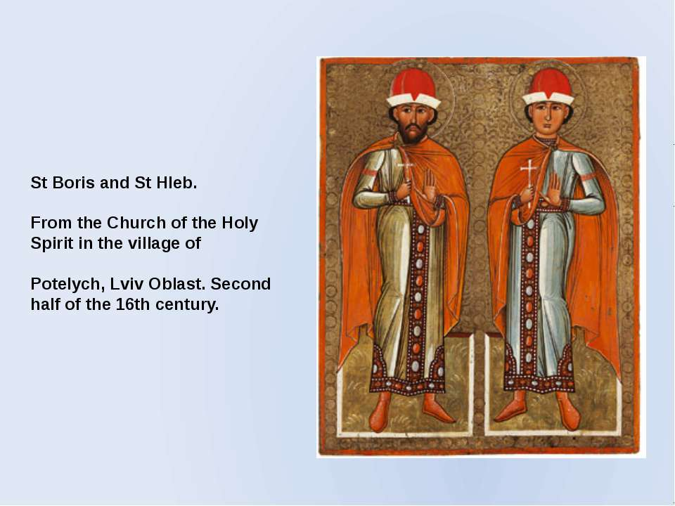 St Boris and St Hleb. From the Church of the Holy Spirit in the village of Po...