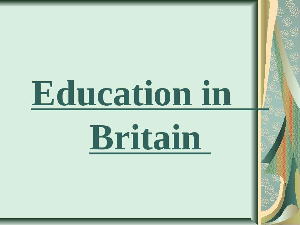 Educationin Britain