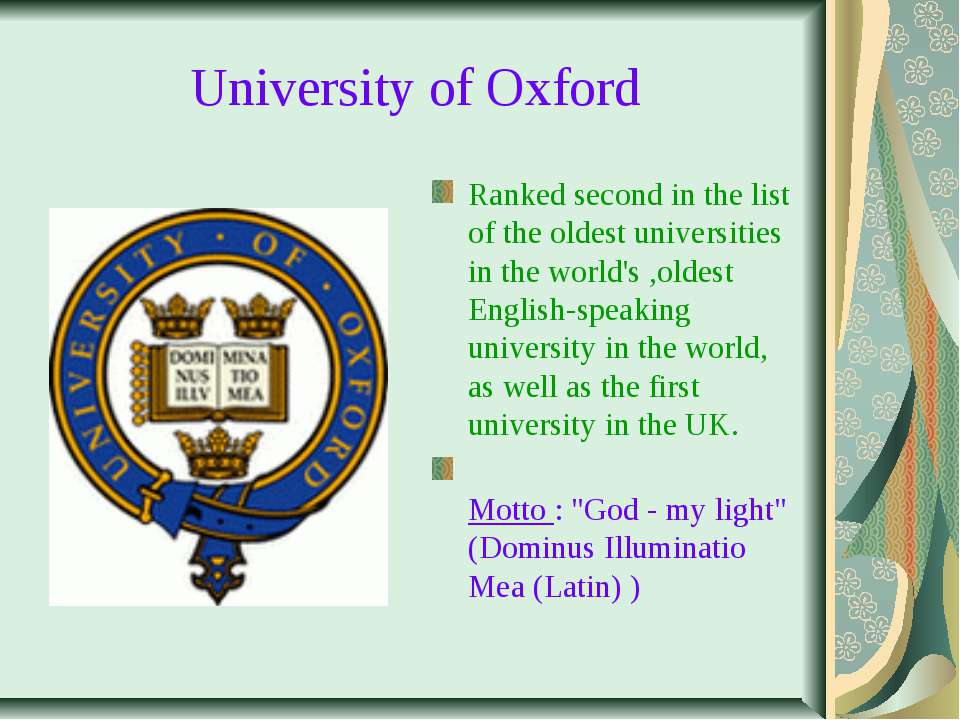 University of Oxford Ranked second in the list of the oldest universities in ...