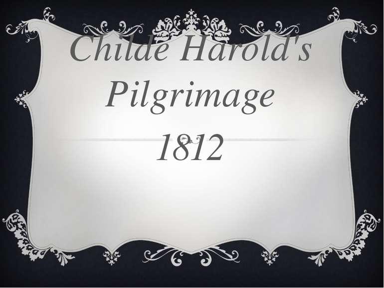 Childe Harold's Pilgrimage 1812