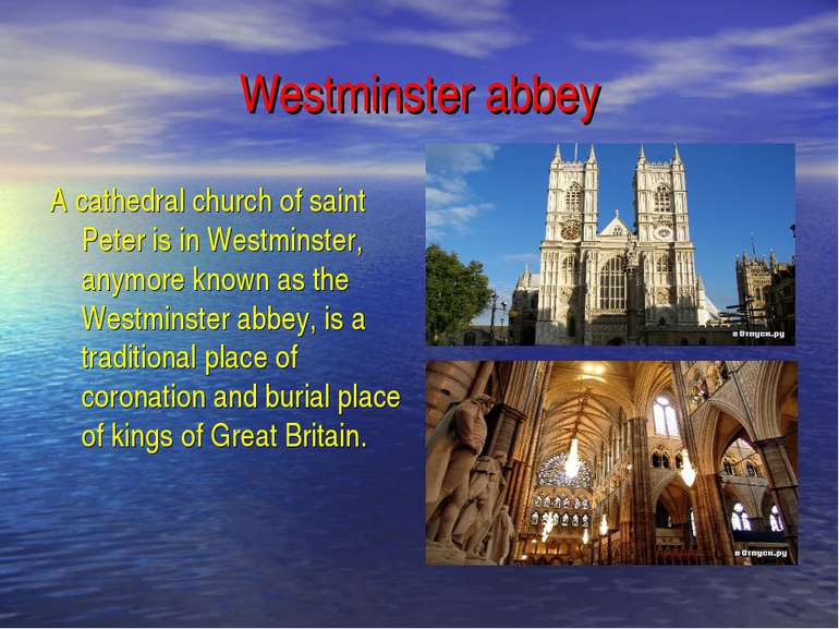 Westminster abbey A cathedral church of saint Peter is in Westminster, anymor...