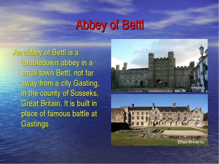 Abbey of Bettl An abbey of Bettl is a tumbledown abbey in a small town Bettl,...