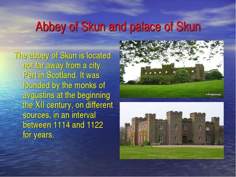 Abbey of Skun and palace of Skun The abbey of Skun is located not far away fr...