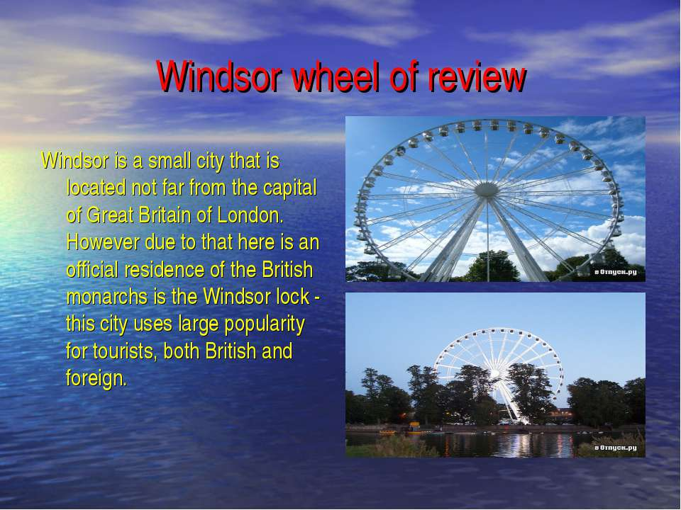 Windsor wheel of review Windsor is a small city that is located not far from ...