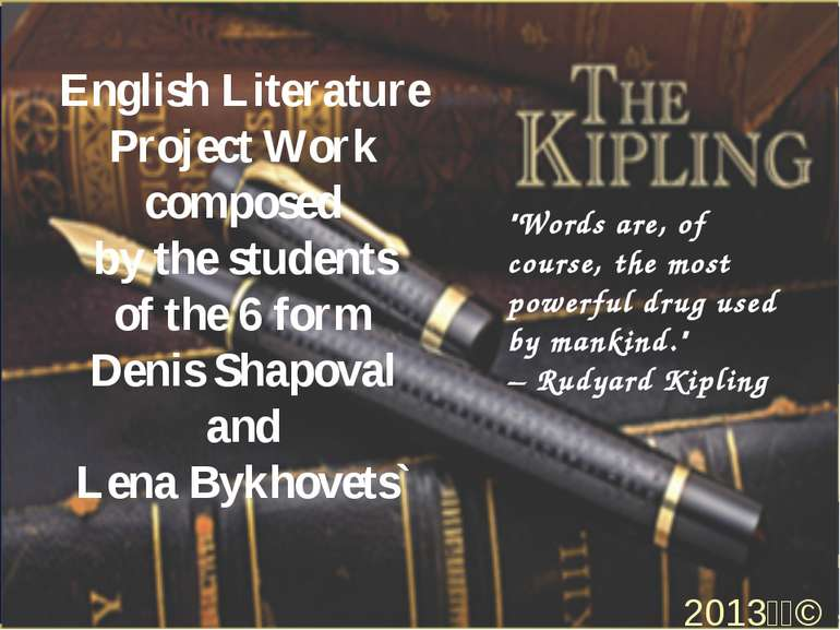 English Literature Project Work composed by the students of the 6 form Denis ...