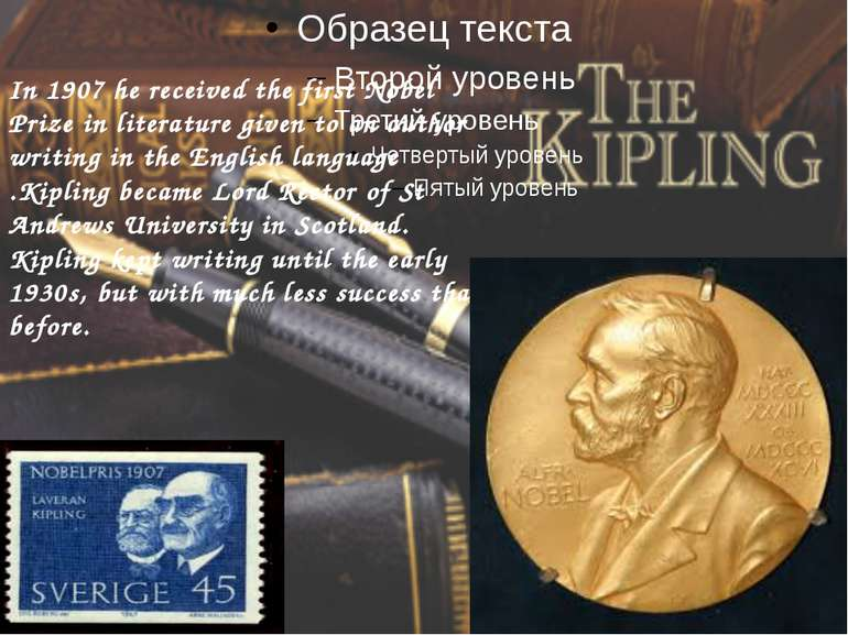 In 1907 he received the first Nobel Prize in literature given to an author wr...