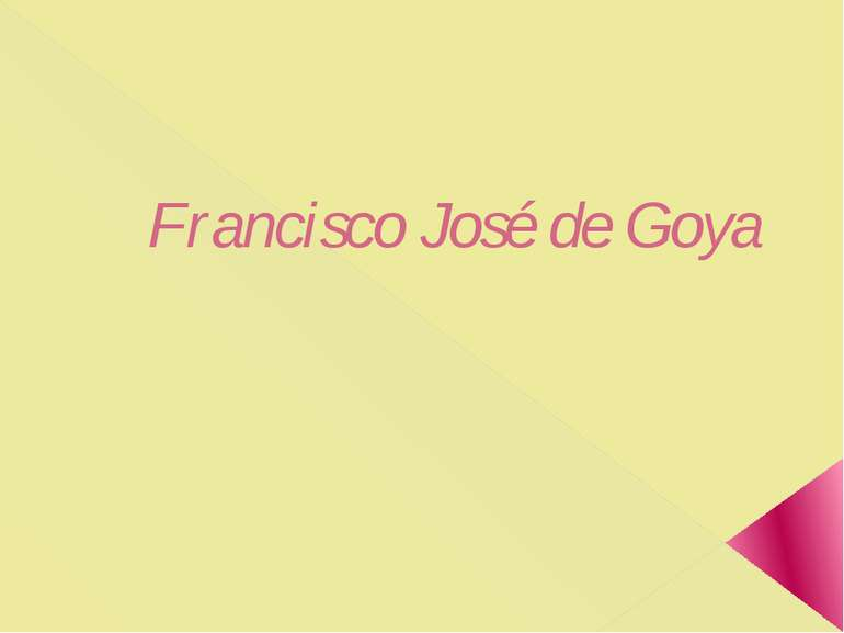 Francisco José de Goya