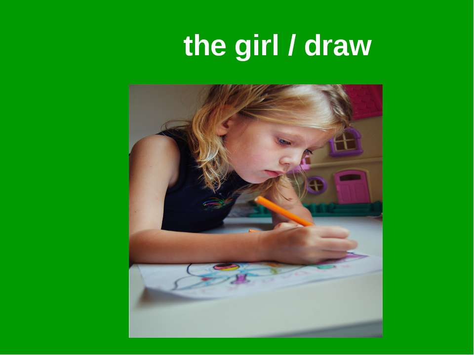 the girl / draw