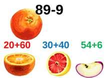 89-9 20+60 30+40 54+6