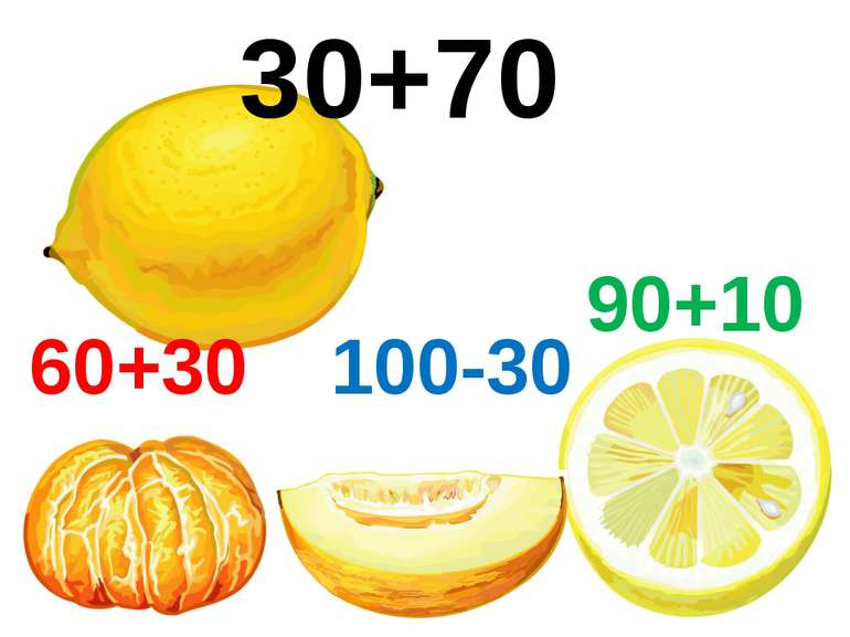 30+70 60+30 100-30 90+10
