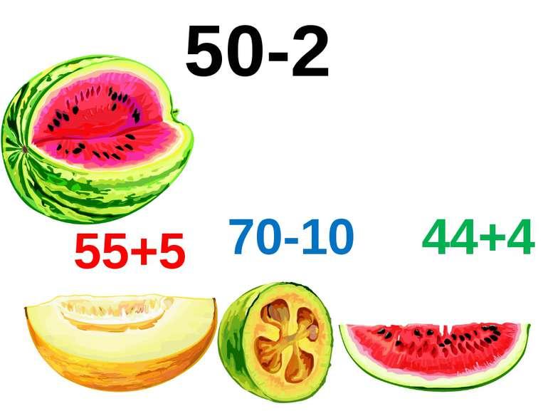50-2 55+5 70-10 44+4