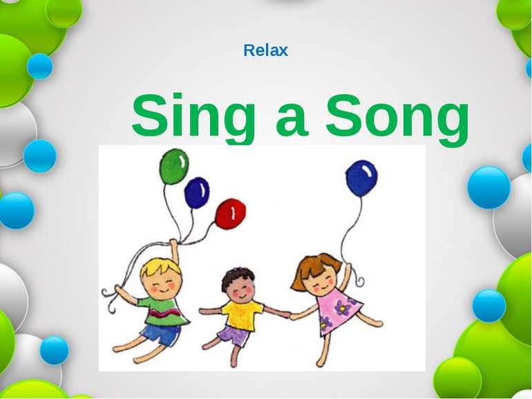 Relax Sing a Song