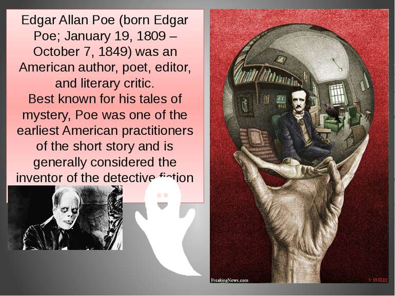 Edgar Allan Poe (born Edgar Poe; January 19, 1809 – October 7, 1849) was an A...
