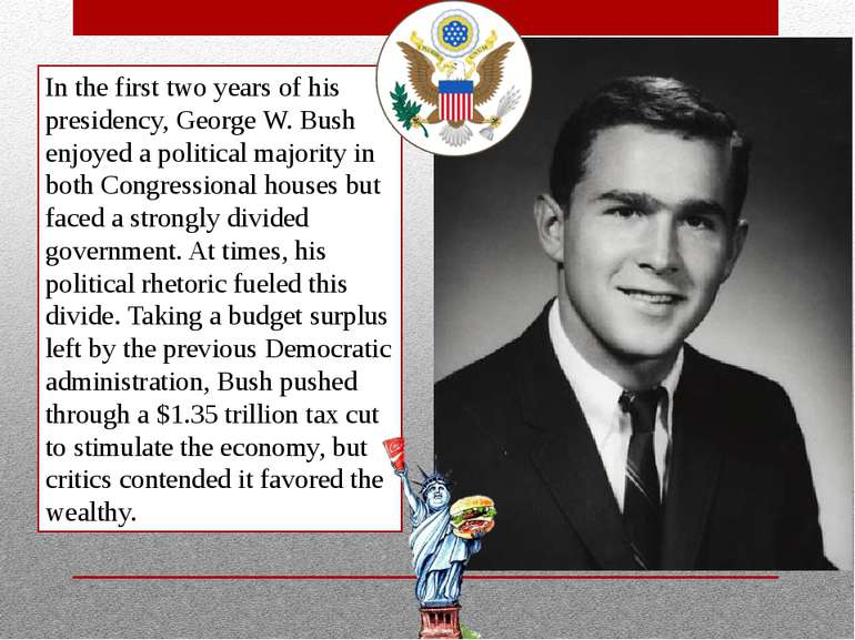 In the first two years of his presidency, George W. Bush enjoyed a political ...