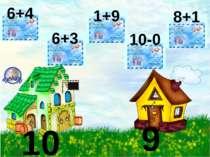 10 9 6+4 6+3 1+9 10-0 8+1
