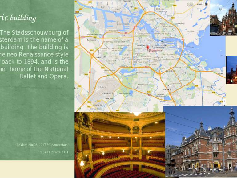 Historic building The Stadsschouwburg of Amsterdam is the name of a theatre b...