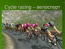 Cycle racing – велоспорт