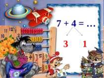7 + 4 = … 3 1