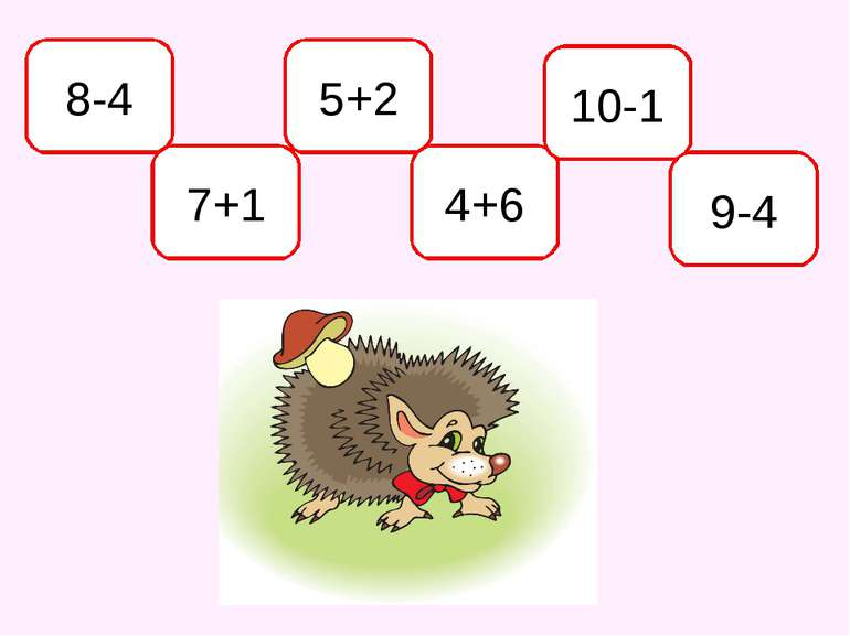8-4 7+1 5+2 4+6 10-1 9-4