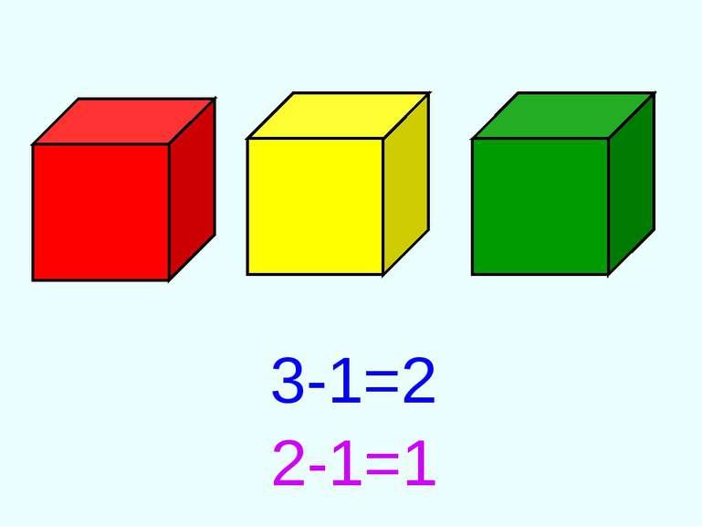 3-1=2 2-1=1