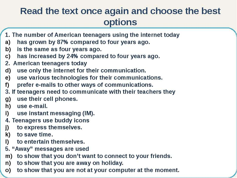 1. The number of American teenagers using the internet today has grown by 87%...