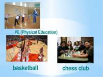 basketball PE (Physical Education) chess club