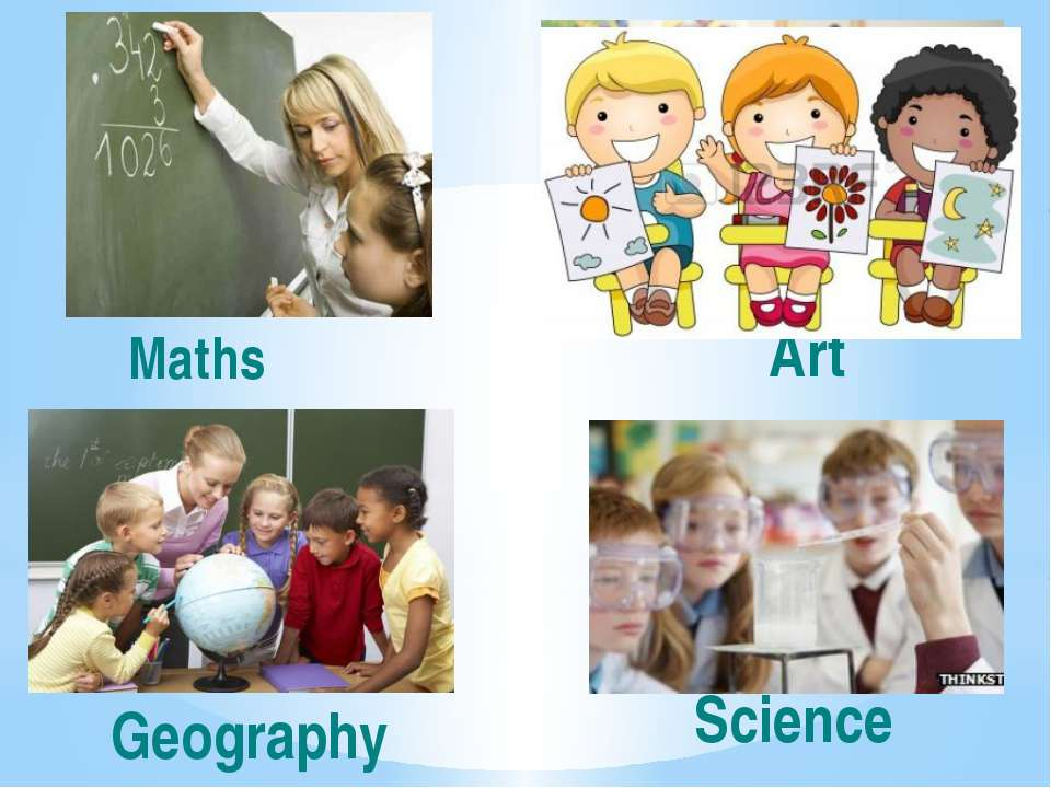 Art Maths Geography Science